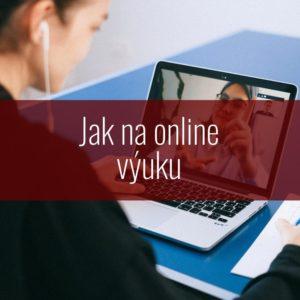 Jak na online výuku