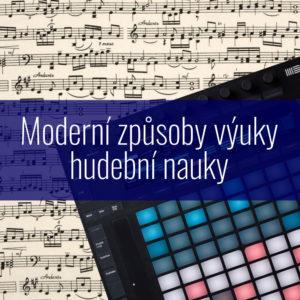 Moderní způsoby výuky hudební nauky