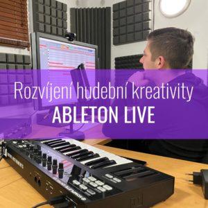 Rozvíjení hudební kreativity – Ableton LIVE