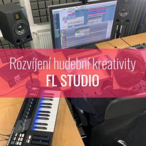 Rozvíjení hudební kreativity – FL Studio